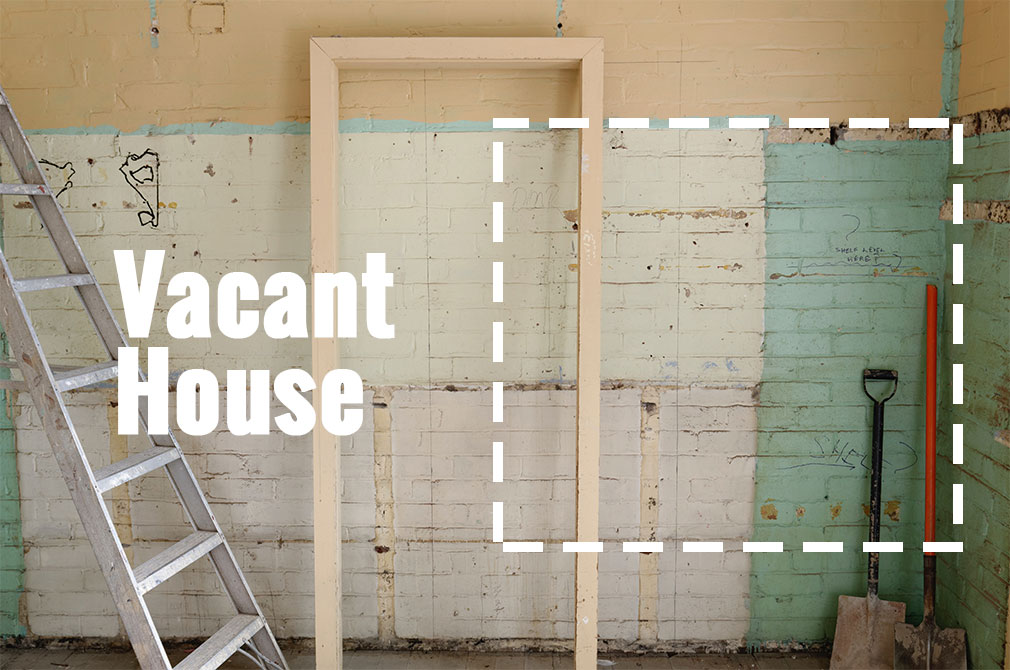 quick-start-vacant-house